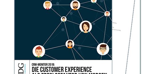 IDG-Studie 2019: Customer Experience als Erfolgsfaktor von morgen